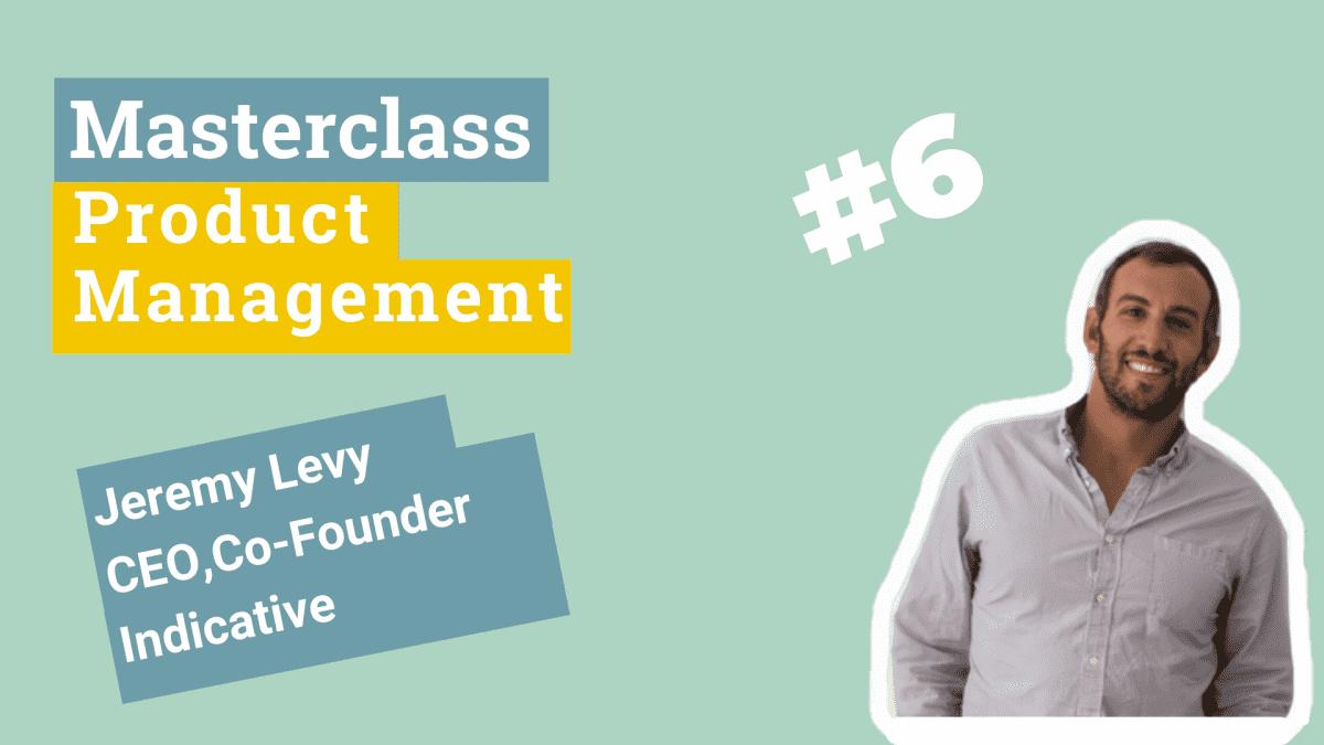 MasterClass-Jeremy-Levy-CEOCo-Founder-Indicative-1