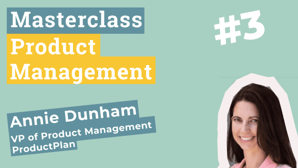 Masterclass-Product-Management-Annie-Dunham